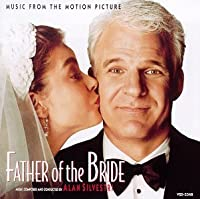 Father Of The Bride: Music From The Motion Picture (1991-12-17)