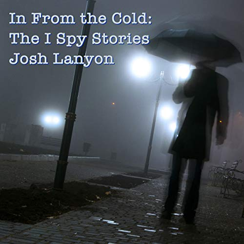 In From the Cold: The I Spy Stories audiobook cover art
