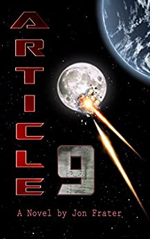 Article 9: A Novel (The Blockade Trilogy Book 1) by [Jon Frater, Chrys Artemis]