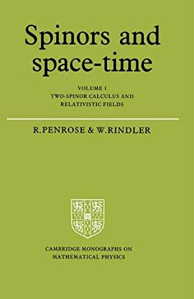 Spinors and Space Time Volume 1: 001