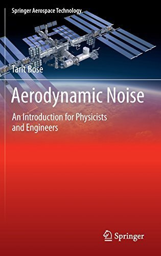 Aerodynamic Noise: An Introduction for Physicists and Engineers (Springer Aerospace Technology) by Tarit Bose (2012-11-09)