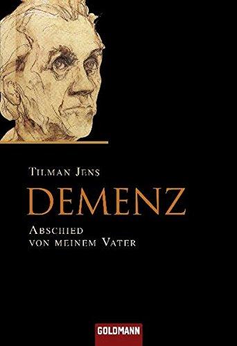 Buchseite und Rezensionen zu 'Demenz: Abschied von meinem Vater' von Tilman Jens