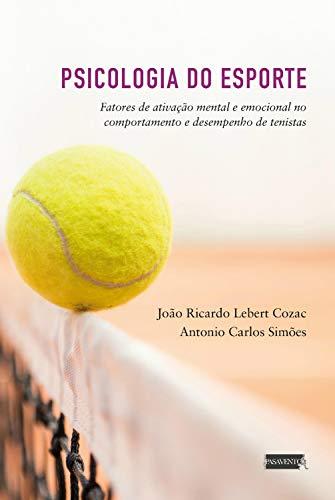 Psicologia do Esporte: fatores de ativação mental e desempenho