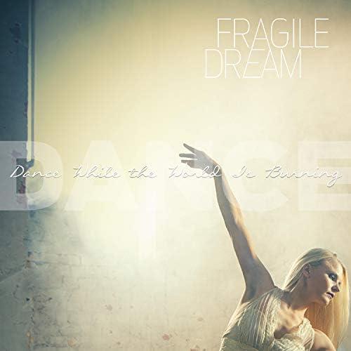 Fragile Dream