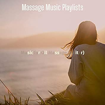 Music for Oil Massage (Guitar)