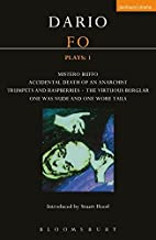 Fo Plays: 1: Mistero Buffo; Accidental Death…; Trumpets and Raspberries; Virtuous Burglar; One Was Nude… (Contemporary Dra...