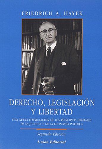 Derecho, legislación y libertad: 11 (Clásicos de la libertad)