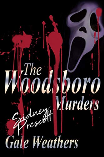 The Woodsboro Murders [Signed by Sidney...