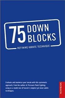75 Down Blocks: Refining Karate Techniques