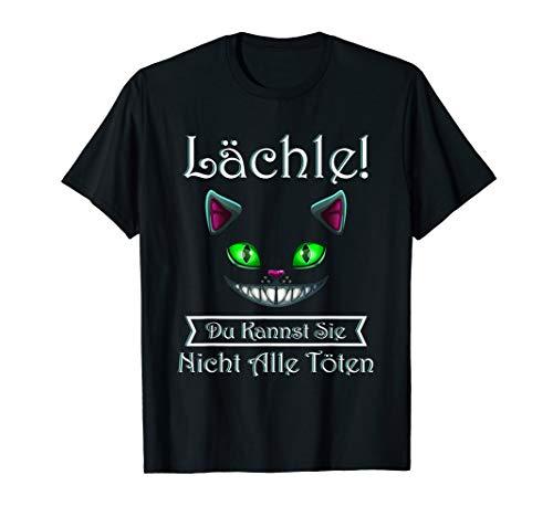 Lächle! Du Kannst Sie Nicht Alle töten Damen Herren Unisex T-Shirt