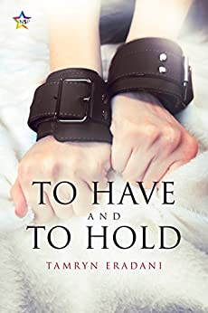 To Have and To Hold (Enchanting Encounters Book 2) by [Tamryn Eradani]