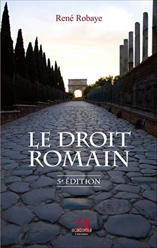 Le droit romain: (5e édition)