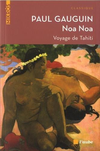Noa Noa: Voyage de Tahiti