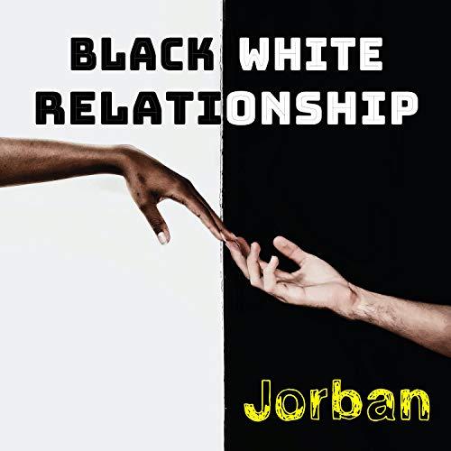 Black White Relationship