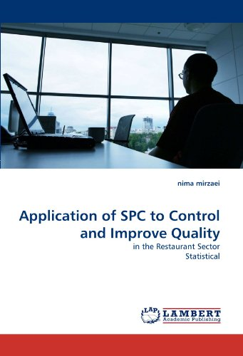 Application of SPC to Control and Improve Quality: in the Restaurant Sector Statistical