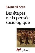 Les étapes de la pensée sociologique de Raymond Aron
