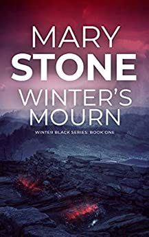 Winter's Mourn (Winter Black Series Book 1) by [Mary Stone]