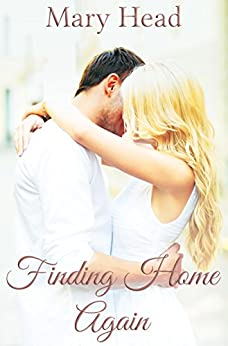 Finding Home Again by [Mary Head]