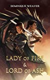Lady of Fire & Lord of Ash: A Dragon Lords Novel