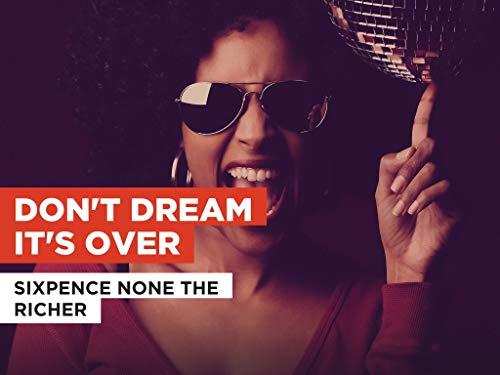 Don't Dream It's Over im Stil von Sixpence None the Richer