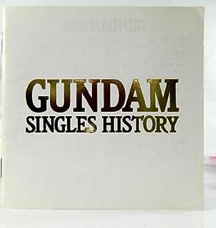 GUNDAM SINGLES HISTORY