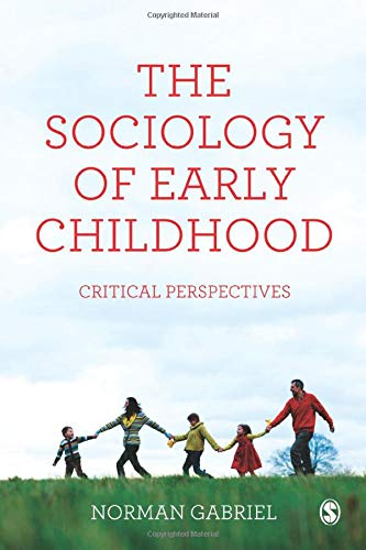 The Sociology of Early Childhood: Critical Perspectives