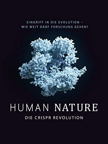 Human Nature: Die CRISPR Revolution [OmU]