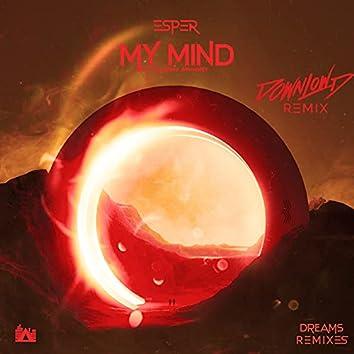 My Mind (Downlowd Remix)