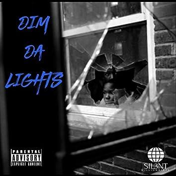 Dim Da Lights
