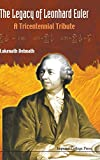 The Legacy of Leonhard Euler: A Tricentennial Tribute