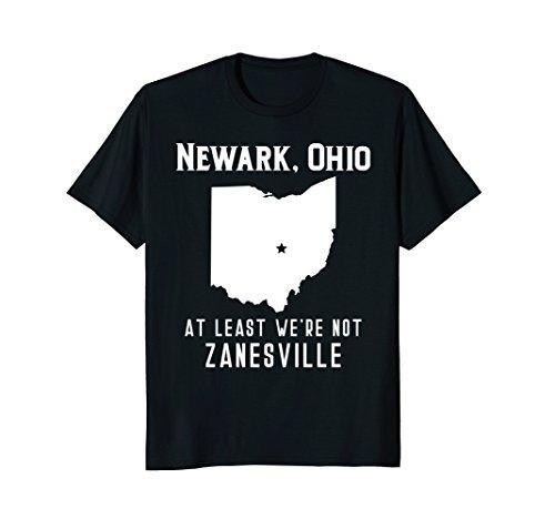 Newark Ohio At Least We're Not Zanesville T-Shirt