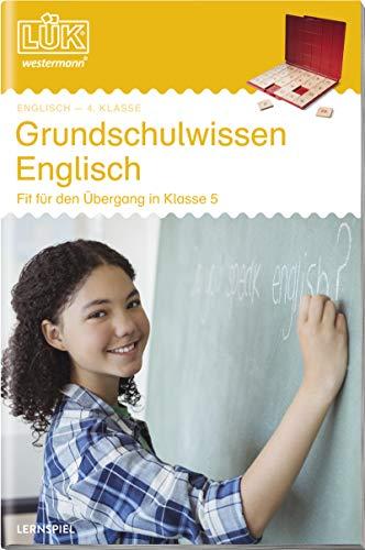 LÜK-Übungshefte: LÜK: Grundschulwissen Englisch (Cover Bild kann abweichen): Fremdsprachen / 4./5. Klasse - Englisch: Grundschulwissen Englisch (LÜK-Übungshefte: Fremdsprachen)