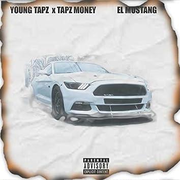 El Mustang (feat. Tapz Money)