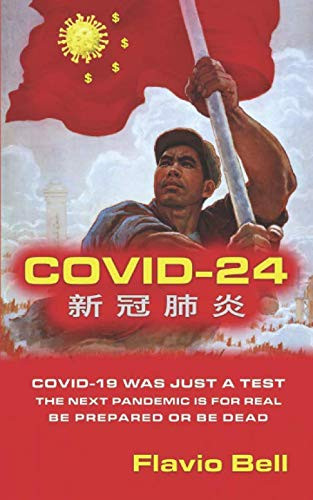 COVID-24: Covid-19 was just a test.