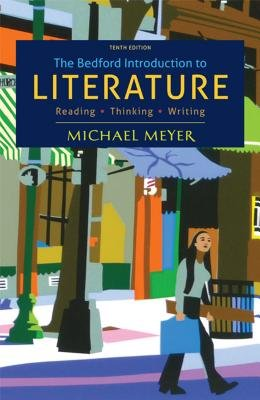 The Beford Introduction to Literature: Reading Thinking Writing