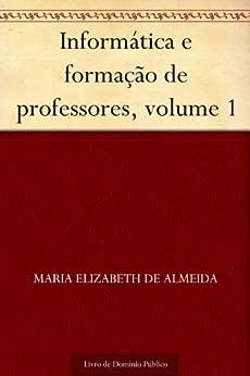 Informática e formação de professores, volume 1