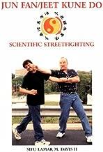 Jun Fan/Jeet Kune Do: Scientific Streetfighting