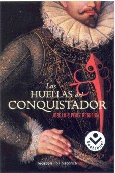 Las Huellas Del Conquistador