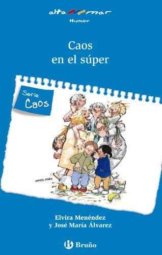Caos en el súper (Castellano - A PARTIR DE 6 AÑOS - ALTAMAR)