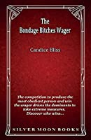 The Bondage Bitches Wager