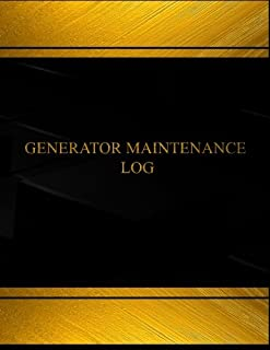 Generator Maintenance (Log Book, Journal - 125 pgs, 8.5 X 11 inches): Generator Maintenance Logbook (Black cover, X-Large) (Centurion Logbooks/Record Books)
