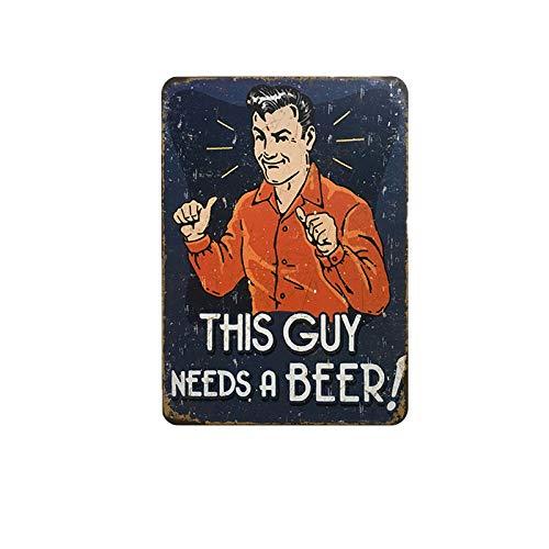 SKYNINE INC Bar Bier Vintage Metalen Tin borden, Deze kerel heeft een bier, 20 x 30cm, Grappige Retro Wall Decoraties voor Lounge/Bar/Cafe/Home Keuken/Restaurant/slaapzaal/Garage/Man Cave/Gas Station.