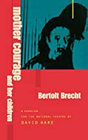 Mother Courage and Her Children (Modern Plays)