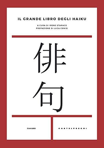 Il grande libro degli haiku. Testo giapponese a fronte