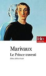 Le Prince travesti ou L'Illustre Aventurier de Marivaux