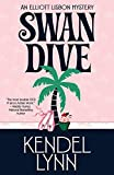 Swan Dive (An Elliott Lisbon Mystery Book 3) (English Edition)