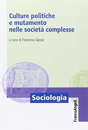 Culture politiche e mutamento nelle società complesse