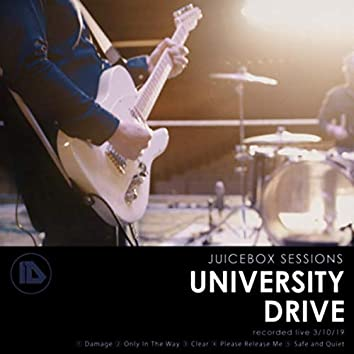 Juicebox Sessions: University Drive