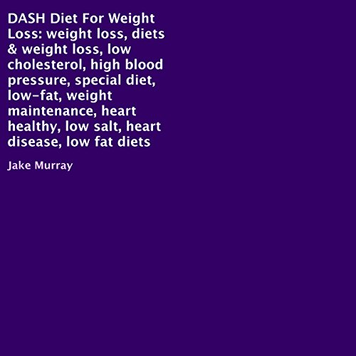Couverture de DASH Diet for Weight Loss