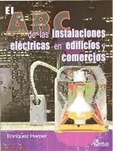 Mejor El Abc De Las Instalaciones Electricas de 2020 - Mejor valorados y revisados